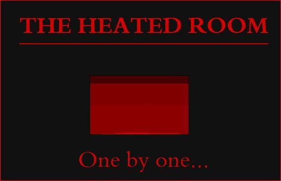 The Heated Room
